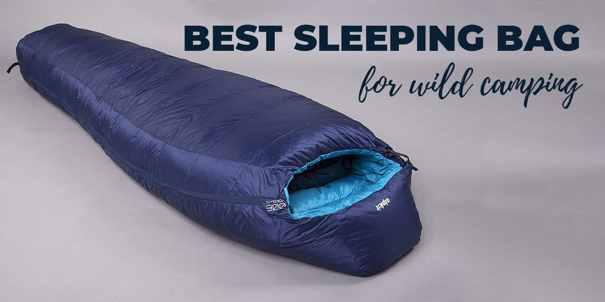 Best sleeping bag for wild camping