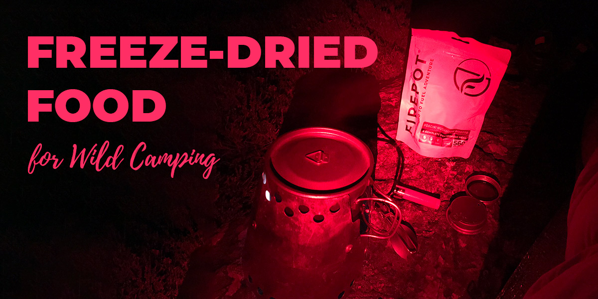 Freeze-dried food for wild camping