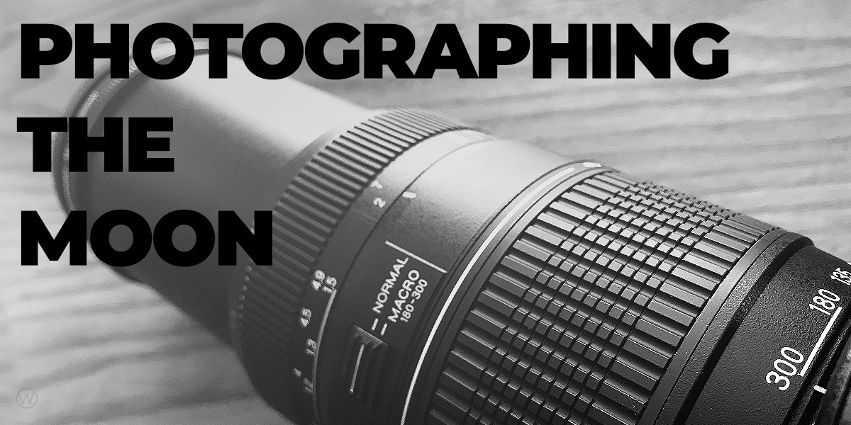 Photographing the moon with a 300mm lens