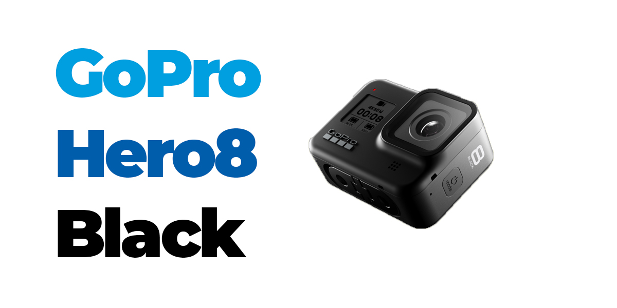 The GoPro Hero8 Black