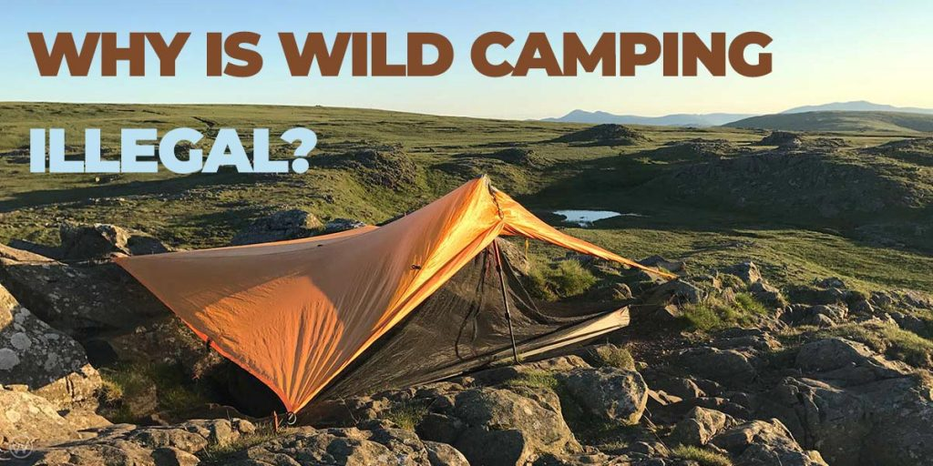 Why is wild camping illegal cover