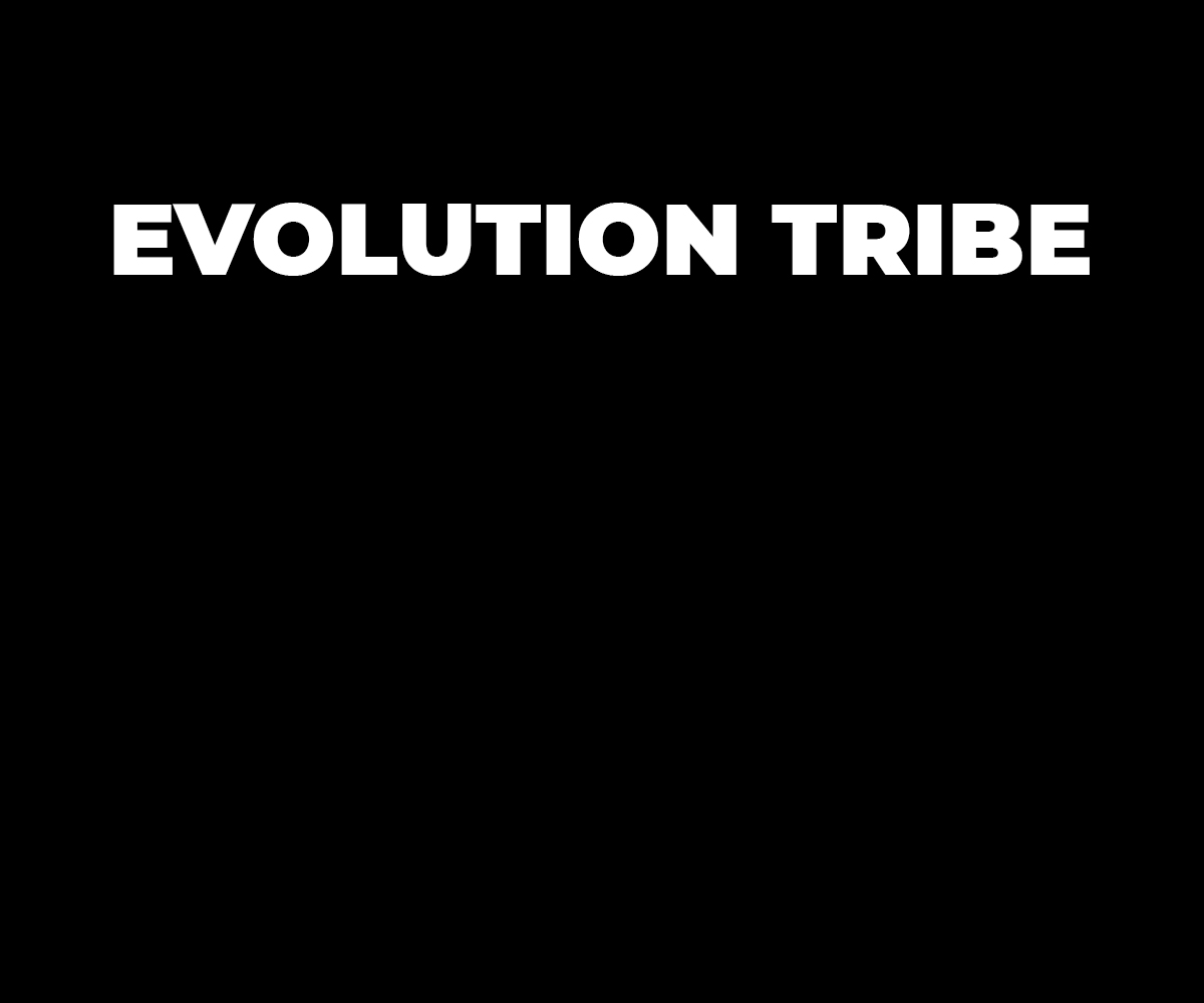 Evolution Tribe